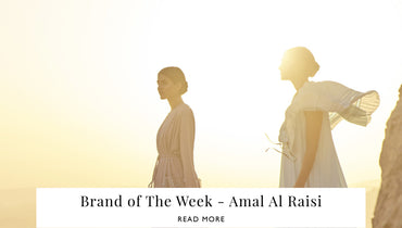 Brand of the week - Amal Al Raisi