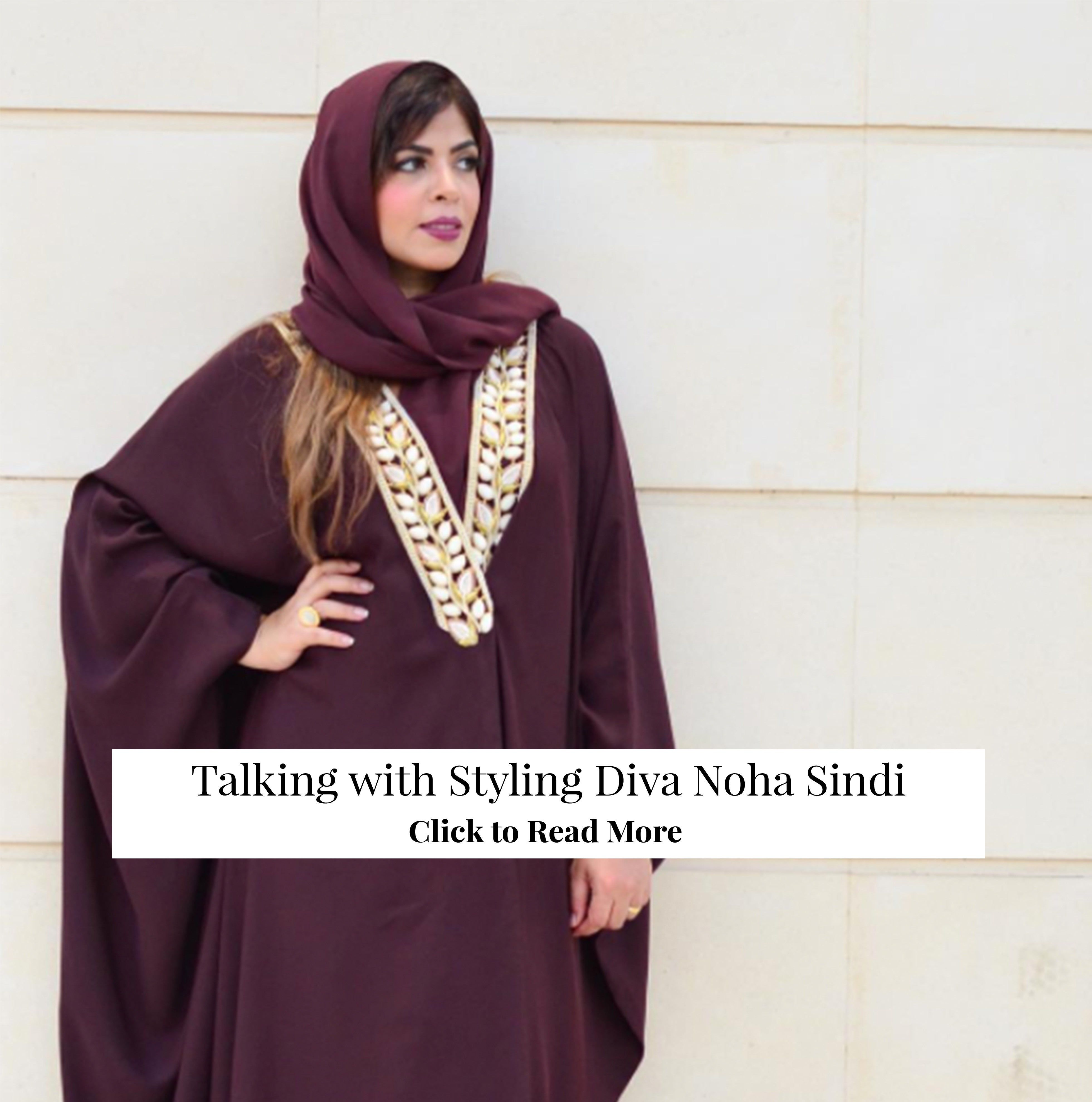 Up Close and Personal with Styling Diva Noha Sindi
