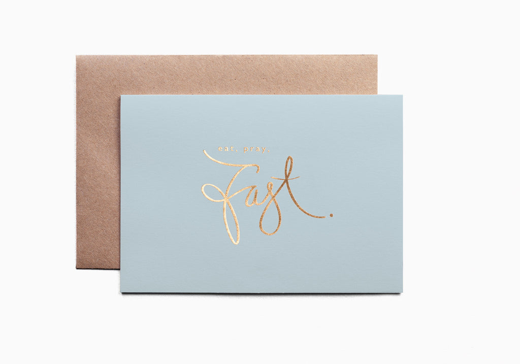 Eat, Pray, Fast greeting card - the Pastel collection - Haute Elan