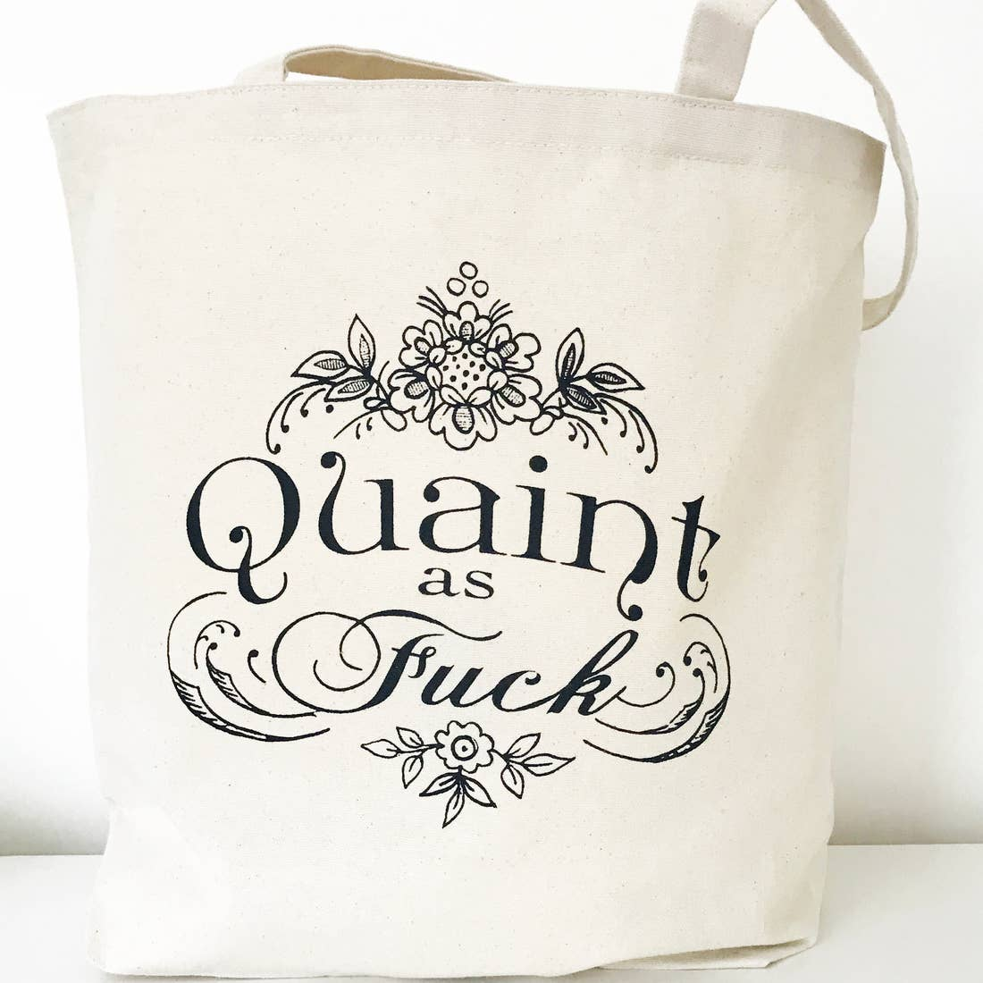 Quaint as F*ck Tote Bag