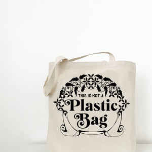 Not a Plastic Bag Canvas Tote