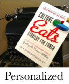 Personalized Book:  Culture Eats Strategy for Lunch