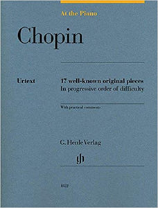 Chopin: At the Piano, 17 Well-Known Original Pieces in Progressive Order