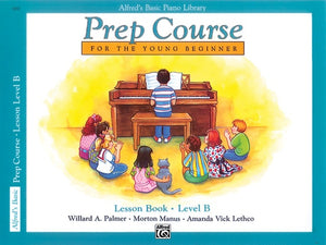 Alfred's Basic Piano Library Prep Course Lesson Book Level B