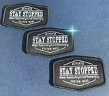 Official Stay Stopped Patches Custom Woven sew on