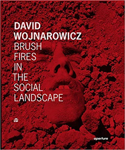 David Wojnarowicz: Brush Fires in the Social Landscape: Twentieth Anniversary Edition - Book at Kavi Gupta Editions