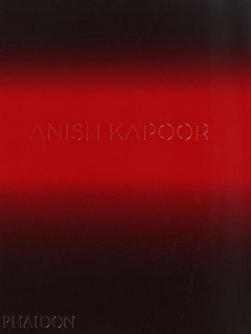 Anish Kapoor - Book at Kavi Gupta Editions