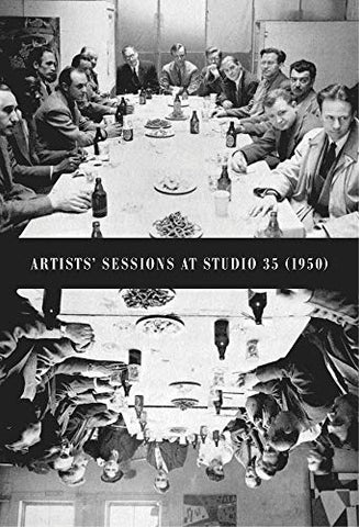 Artists' Sessions at Studio 35 (1950) - Book at Kavi Gupta Editions