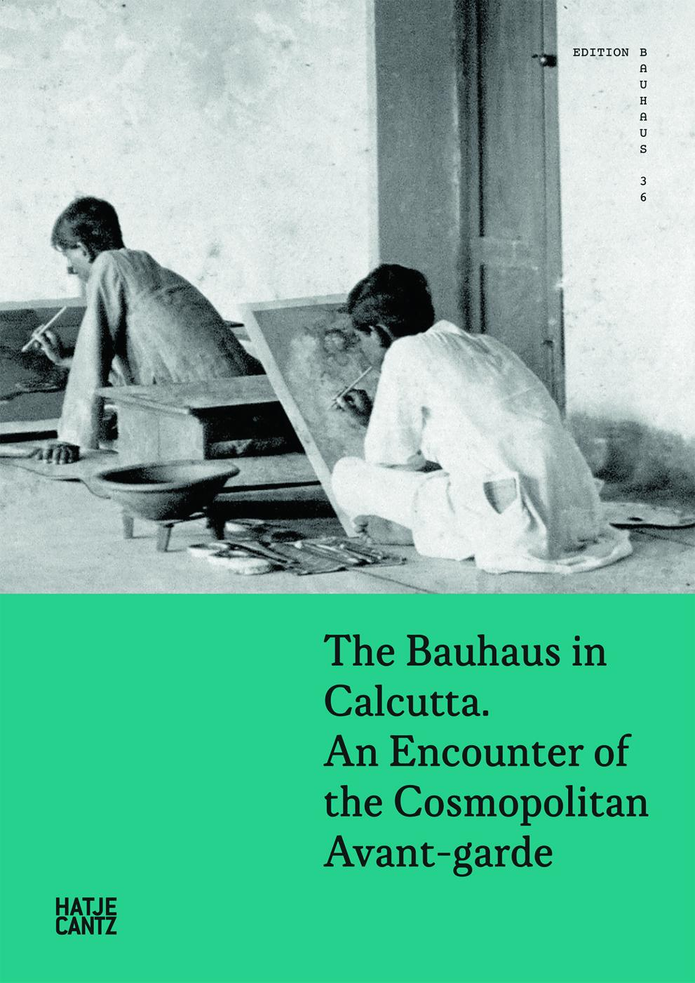 The Bauhaus in Calcutta - Book at Kavi Gupta Editions