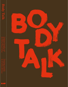 Body Talk: Feminism, Sexuality, and the Body in the Work of Six African Women Artists - Book at Kavi Gupta Editions