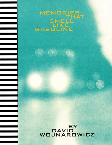Memories That Small Like Gasoline by David Wojnarowicz - Book at Kavi Gupta Editions