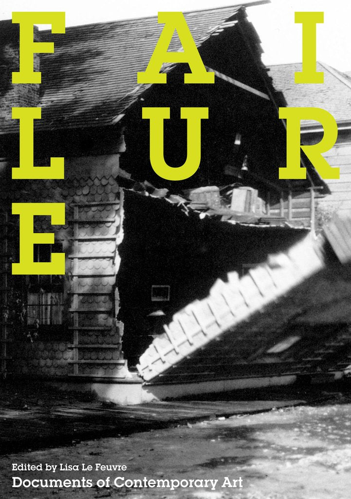 Failure - Book at Kavi Gupta Editions