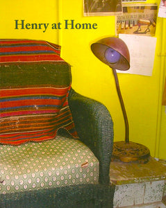 Nancy Shaver: Henry at Home - Book at Kavi Gupta Editions