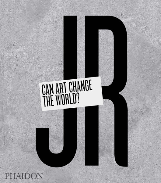JR: Can Art Change the World? - Book at Kavi Gupta Editions
