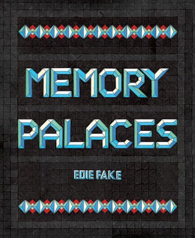 Memory Palaces by Edie Fake - Rare Book at Kavi Gupta Editions