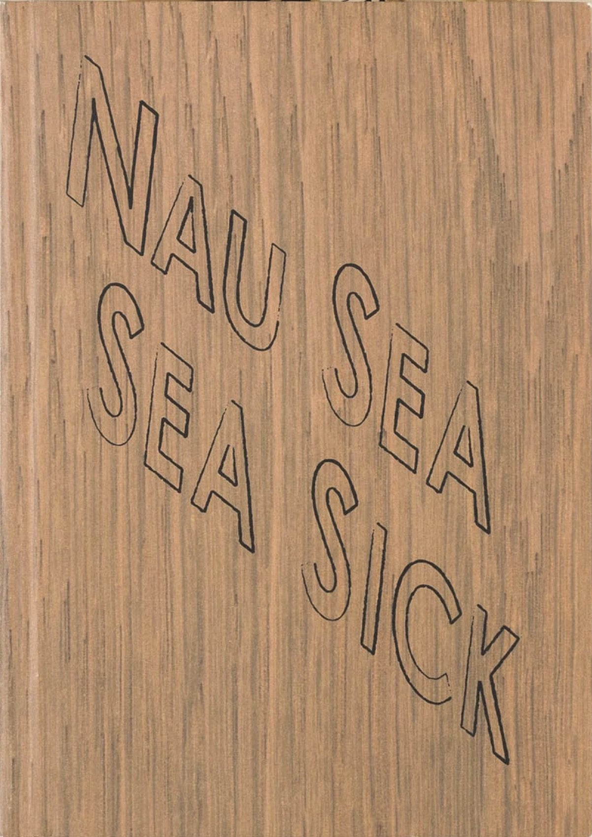 Nau Sea Sea Sick by Kay Rosen