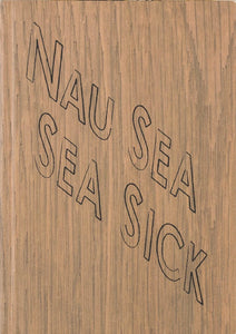 Kay Rosen: Nau Sea Sea Sick - Artist's Book at Kavi Gupta Editions