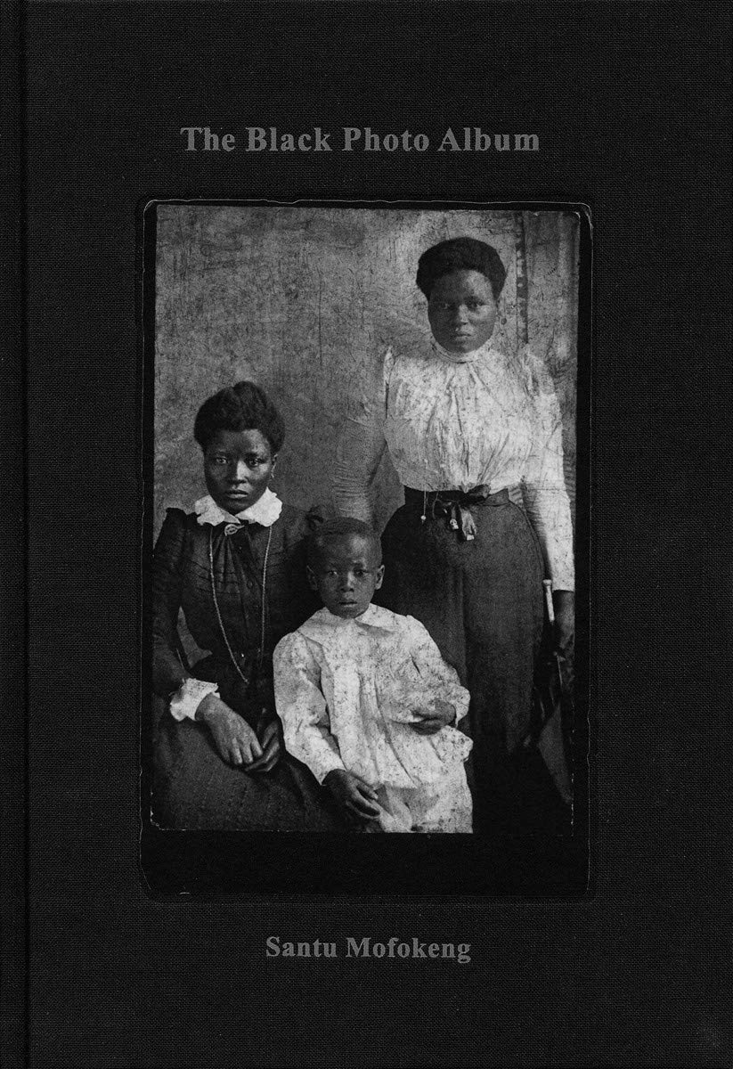 Santu Mofokeng: The Black Photo Album / Look at Me: 1890–1950 - Artist's Book at Kavi Gupta Editions