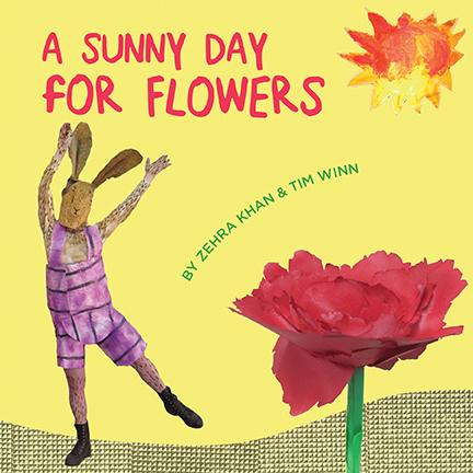 A Sunny Day for Flowers by Zehra Khan & Tim Winn - Book at Kavi Gupta Editions