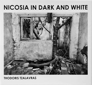 Thodoris Tzalavras: Nicosia in Dark and White - Book at Kavi Gupta Editions
