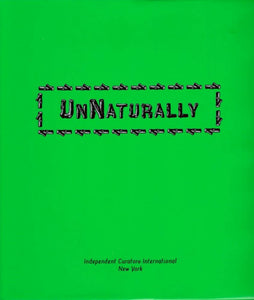 UnNaturally - Book at Kavi Gupta Editions