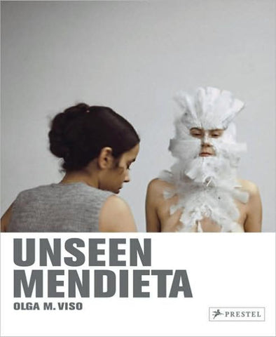 Unseen Mendieta: The Unpublished Works of Ana Mendieta by Olga Viso - Book at Kavi Gupta Editions