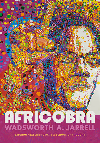 Wadsworth Jarrell: AFRICOBRA: Experimental Art toward a School of Thought - Book at Kavi Gupta Editions