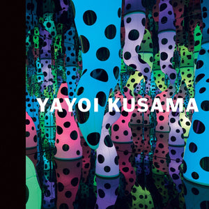 Yayoi Kusama: I Who Have Arrived in Heaven - Book at Kavi Gupta Editions