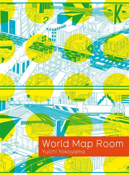 Yuichi Yokoyama: World Map Room - Book at Kavi Gupta Editions