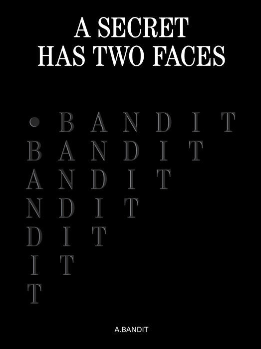 Glenn Kaino & Derek DelGaudio: A.Bandit: A Secret Has Two Faces - Artist's Book at Kavi Gupta Editions