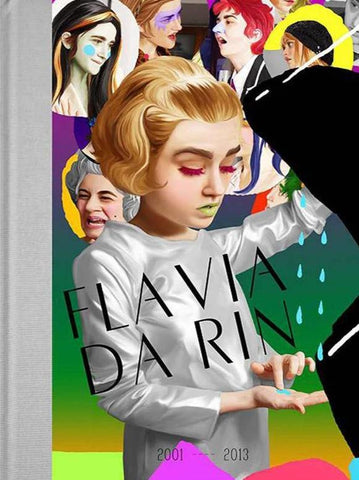 Flavia Da Rin 2001–2013 - Book at Kavi Gupta Editions