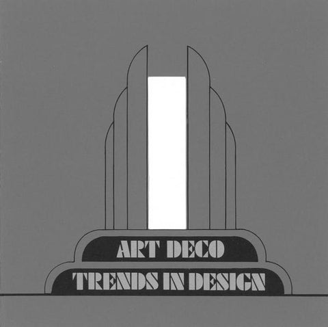 Art Deco: Trends in Design - Book at Kavi Gupta Editions