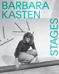 Barbara Kasten: Stages - Book at Kavi Gupta Editions