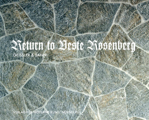 Beate Geissler & Oliver Sann: Return to Veste Rosenberg - Book at Kavi Gupta Editions