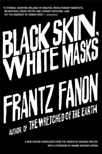 Black Skin, White Masks by Frantz Fanon - Book at Kavi Gupta Editions