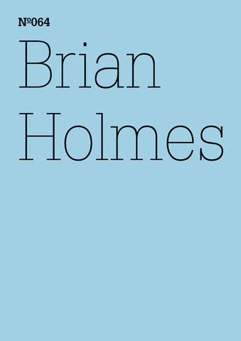 Brian Holmes: Profanity and the Financial Markets. A User's Guide to Closing the Casino. - Book at Kavi Gupta Editions