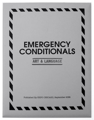 Art & Language: Emergency Conditionals