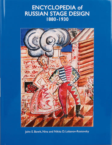 Encyclopedia of Russian Stage Design: 1880-1930 - Book at Kavi Gupta Editions