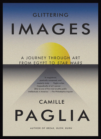 Glittering Images by Camille Paglia - Book at Kavi Gupta Editions