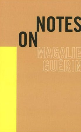 NOTES ON by Magalie Guérin - Book at Kavi Gupta Editions