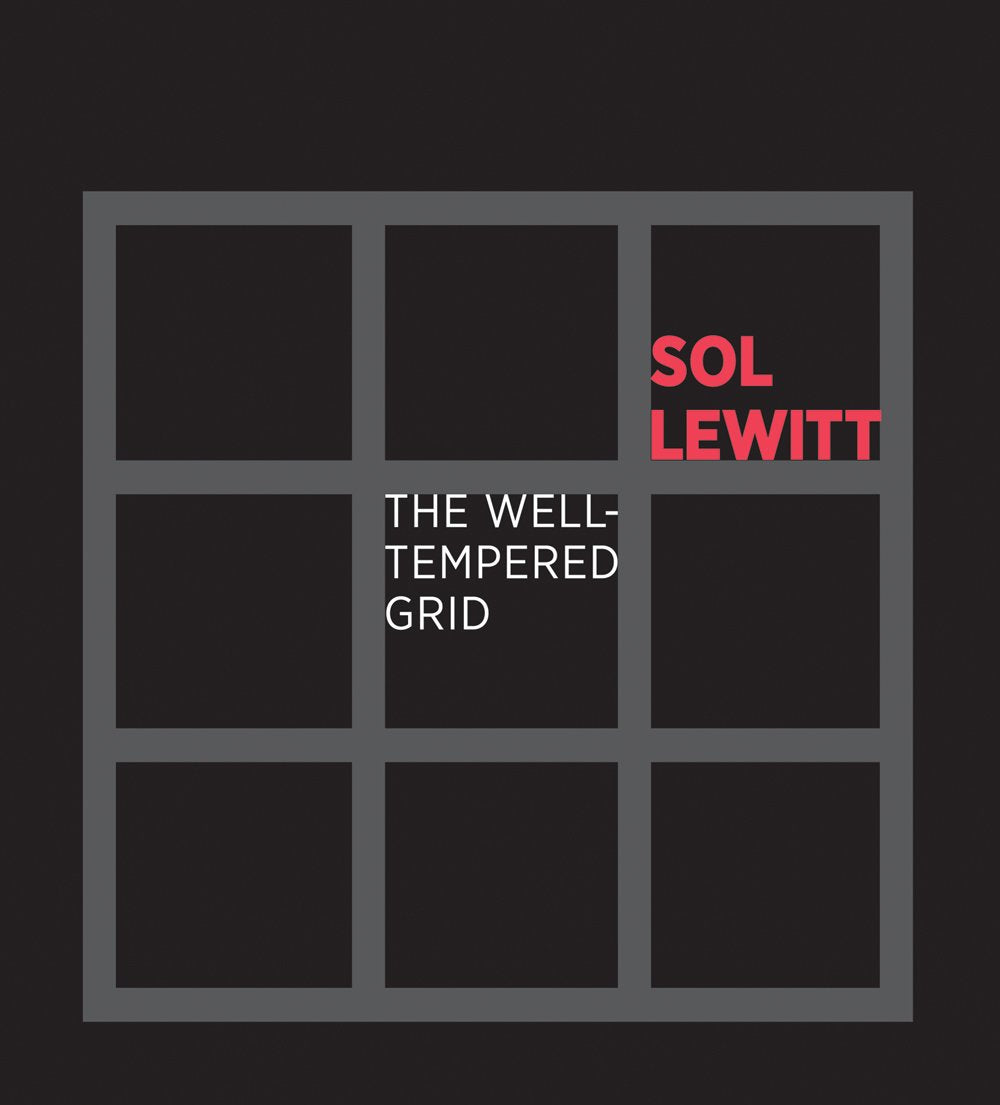 Sol LeWitt: The Well-Tempered Grid - Book at Kavi Gupta Editions