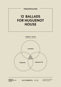 Theaster Gates: 12 Ballads for Huguenot House (dOCUMENTA 13) - Rare Book at Kavi Gupta Editions