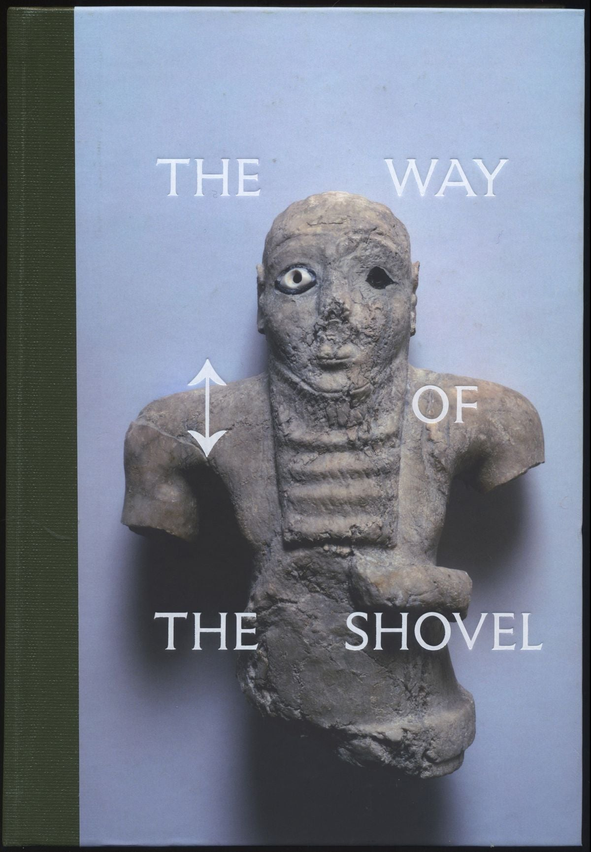 The Way of the Shovel - Book at Kavi Gupta Editions