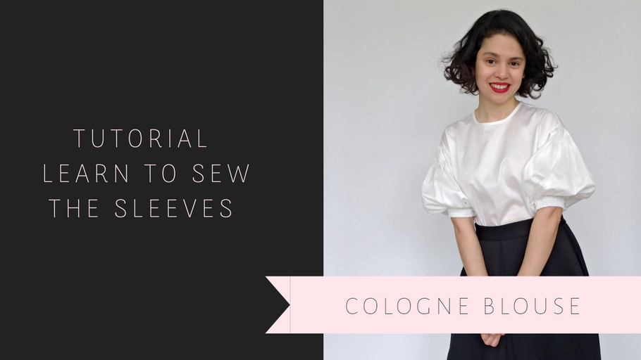 Tutorial Learn to sew the sleeves – The Cologne Blouse - Youtube