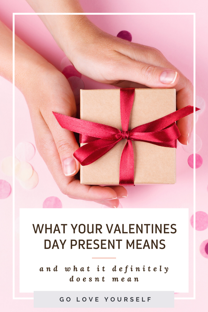 What Valentine's Day Presents Mean...  (And What They Definitely Don't Mean)