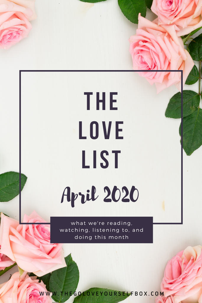 April Love List: UNTAMED Edition