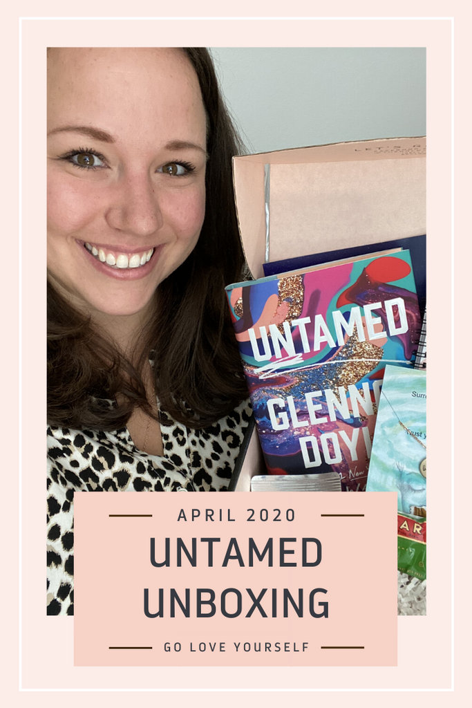 April 2020 - UNTAMED - Full Go Love Yourself Box Reveal
