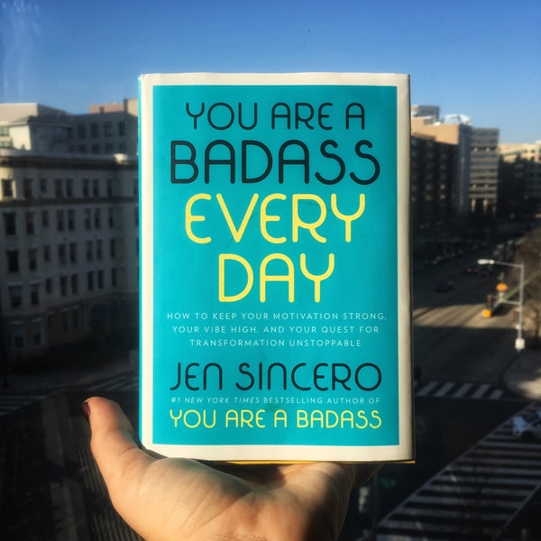 You Are a Badass Every Day (Book Only!)