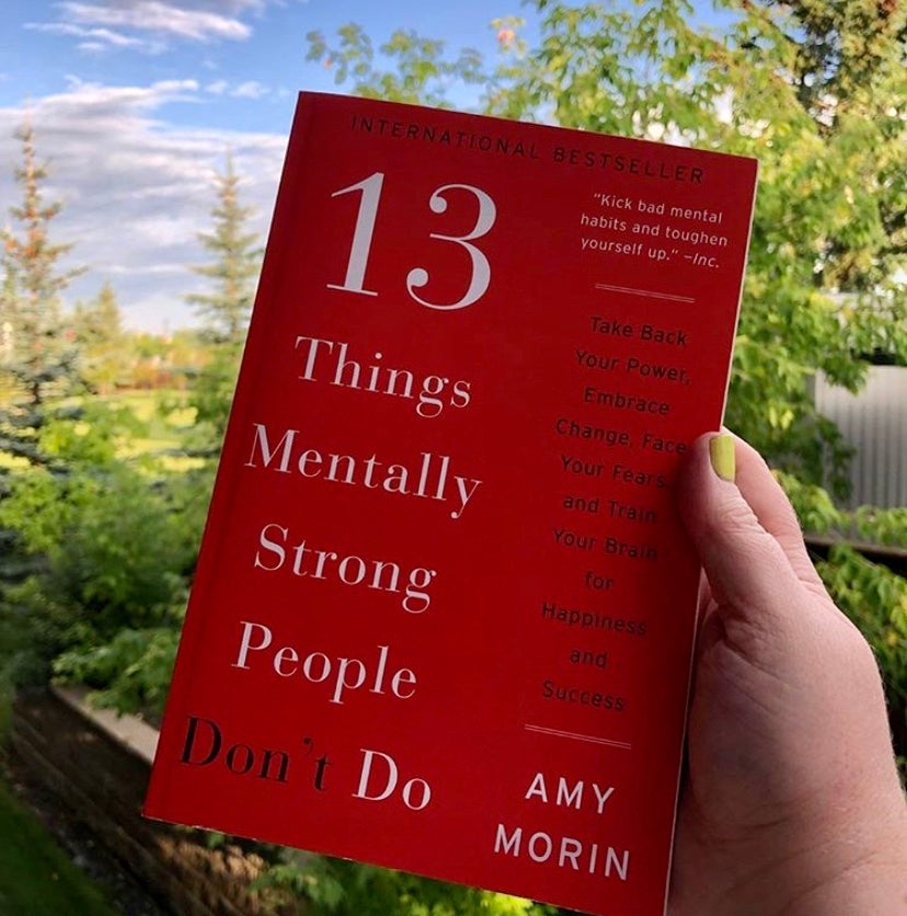 The 13 Things Mentally Strong People Don't Do (Book Only!)