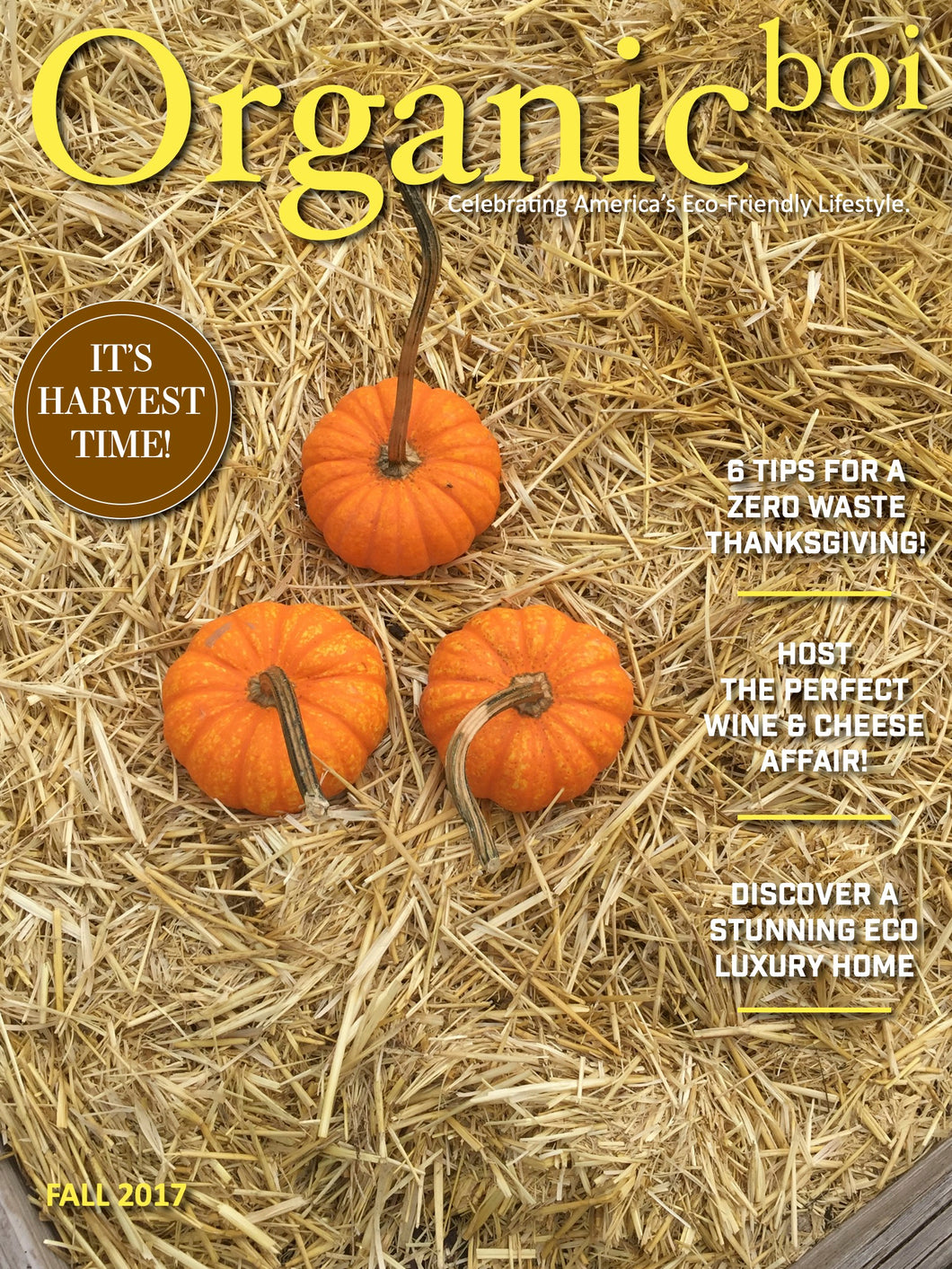 Organicboi Magazine-Fall 2017 It's Harvest Time